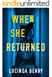 When She Returned