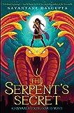 The Serpent's Secret (Kiranmala and the Kingdom Beyond #1)