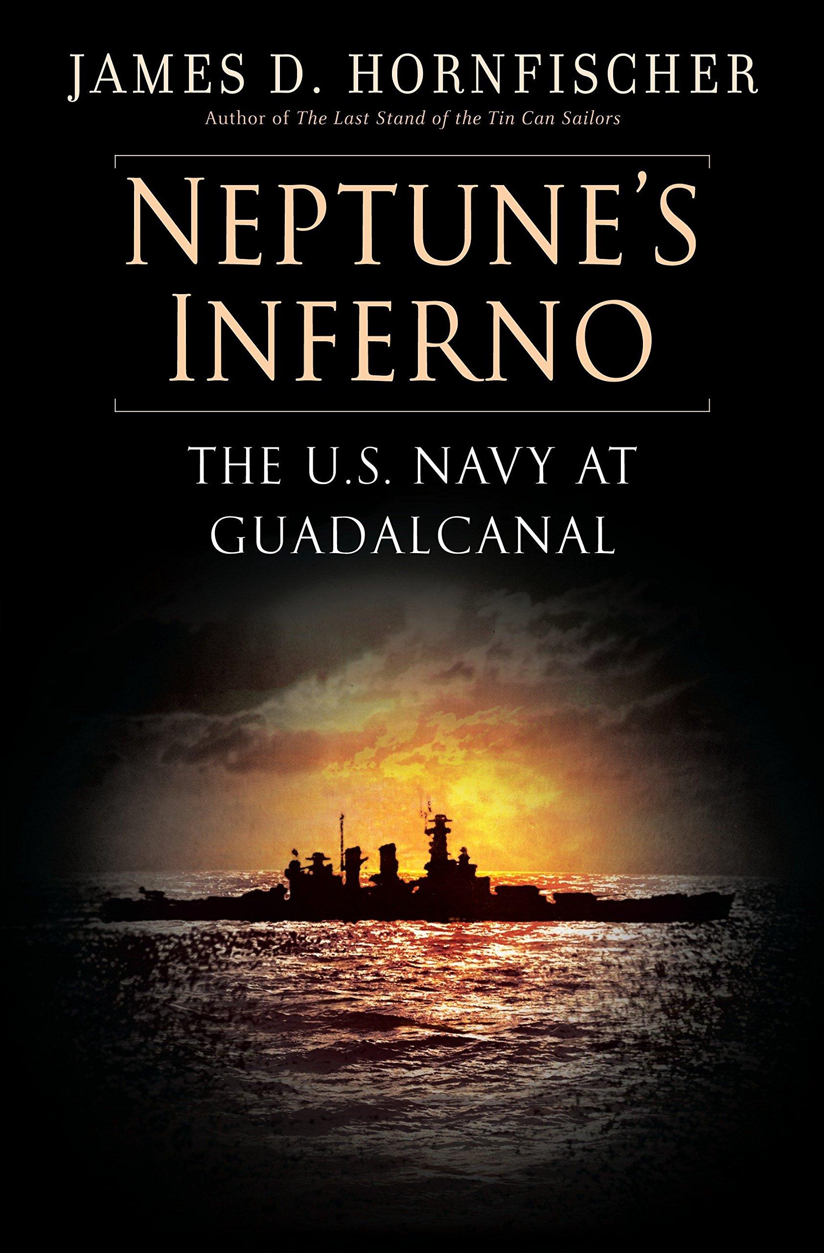 Neptunes Inferno: The U.S. Navy at Guadalcanal: Amazon.es ...