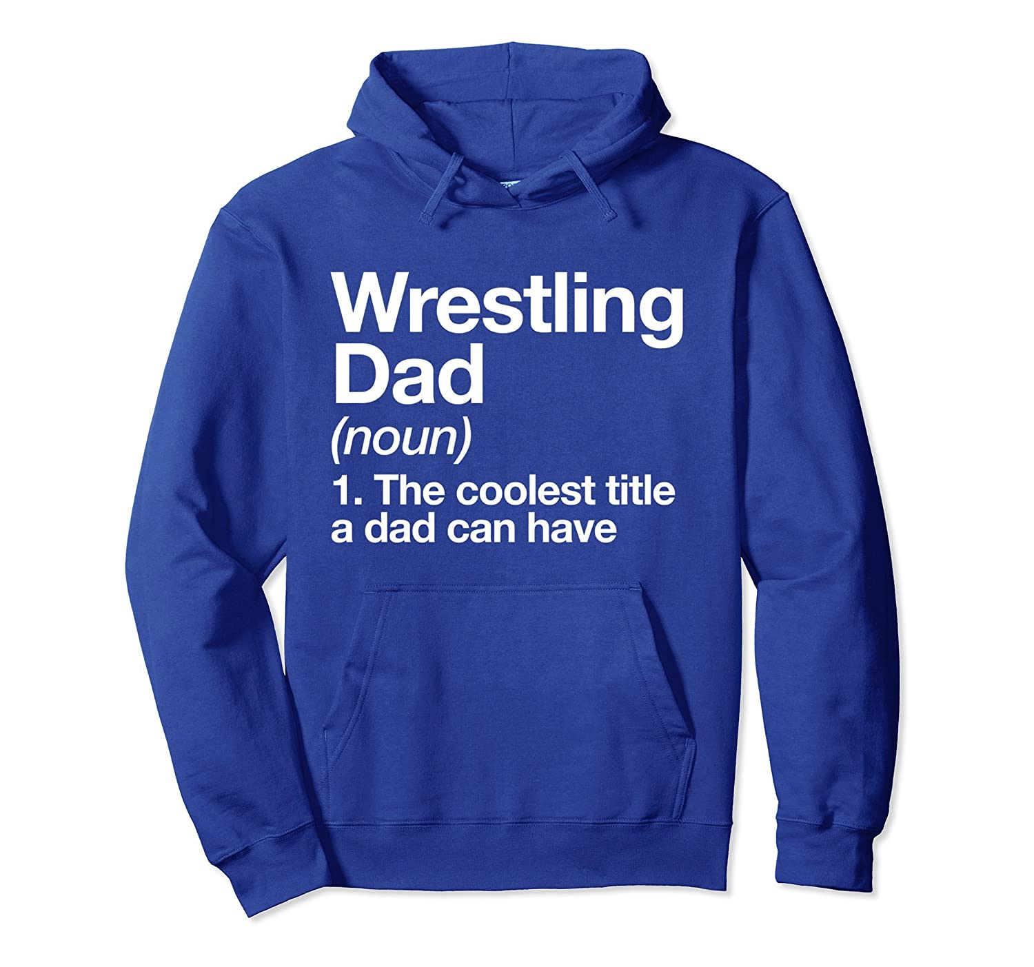 Wrestling Dad Definition Hoodie Funny Sports Pullover-TH