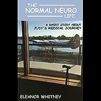 The Normal Neuro Life (English Edition)