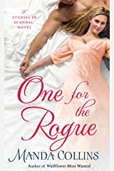 One for the Rogue (Studies in Scandal Book 4) Kindle Edition