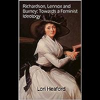 Richardson, Lennox and Burney: Towards a Feminist Ideology