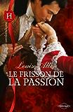 Le frisson de la passion (Les Historiques)