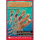 The Exposed (Animorphs #27)