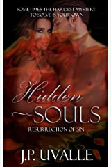 Hidden Souls: Resurrection of Sin (The Hidden Souls Series Book 1) Kindle Edition