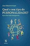 Qual o seu tipo de personalidade?: Guia fácil do eneagrama (Nobilis)
