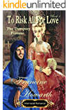 To Risk All For Love: The Dempsey Fortune