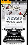 Winter Writerland: A Daisy McFarland Mystery