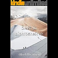 Ehkä ja nichtozhestvo (Finnish Edition)