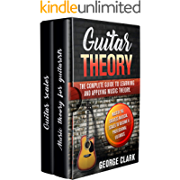 GUITAR THEORY: The complete guide to learning and applying music theory. Master the greatest musical scales to become a… book cover