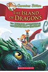 GERONIMO STILTON AND THE KINGDOM OF FANTASY #12: ISLAND OF DRAGONS Hardcover
