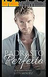 Padrasto Perfeito (Série Homens Perfeitos)