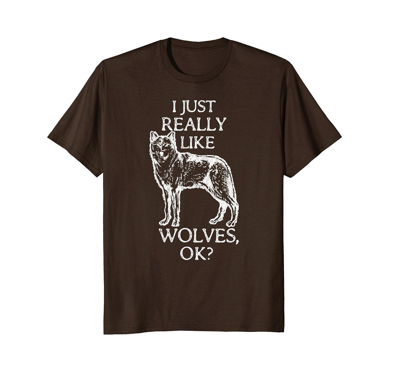 Funny Wolf Shirt I Just Really Like Wolves OK?-AZP