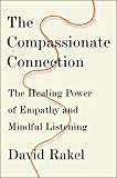 The Compassionate Connection: The Healing Power