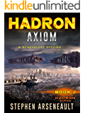 HADRON Axiom: (Book 2) (English Edition)