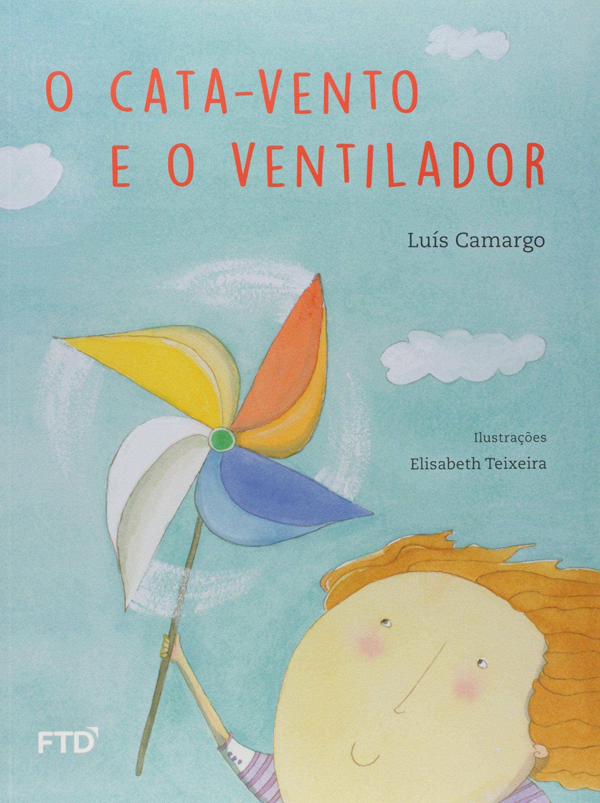 O cata-vento e o ventilador: Amazon.es: Luís Camargo: Libros