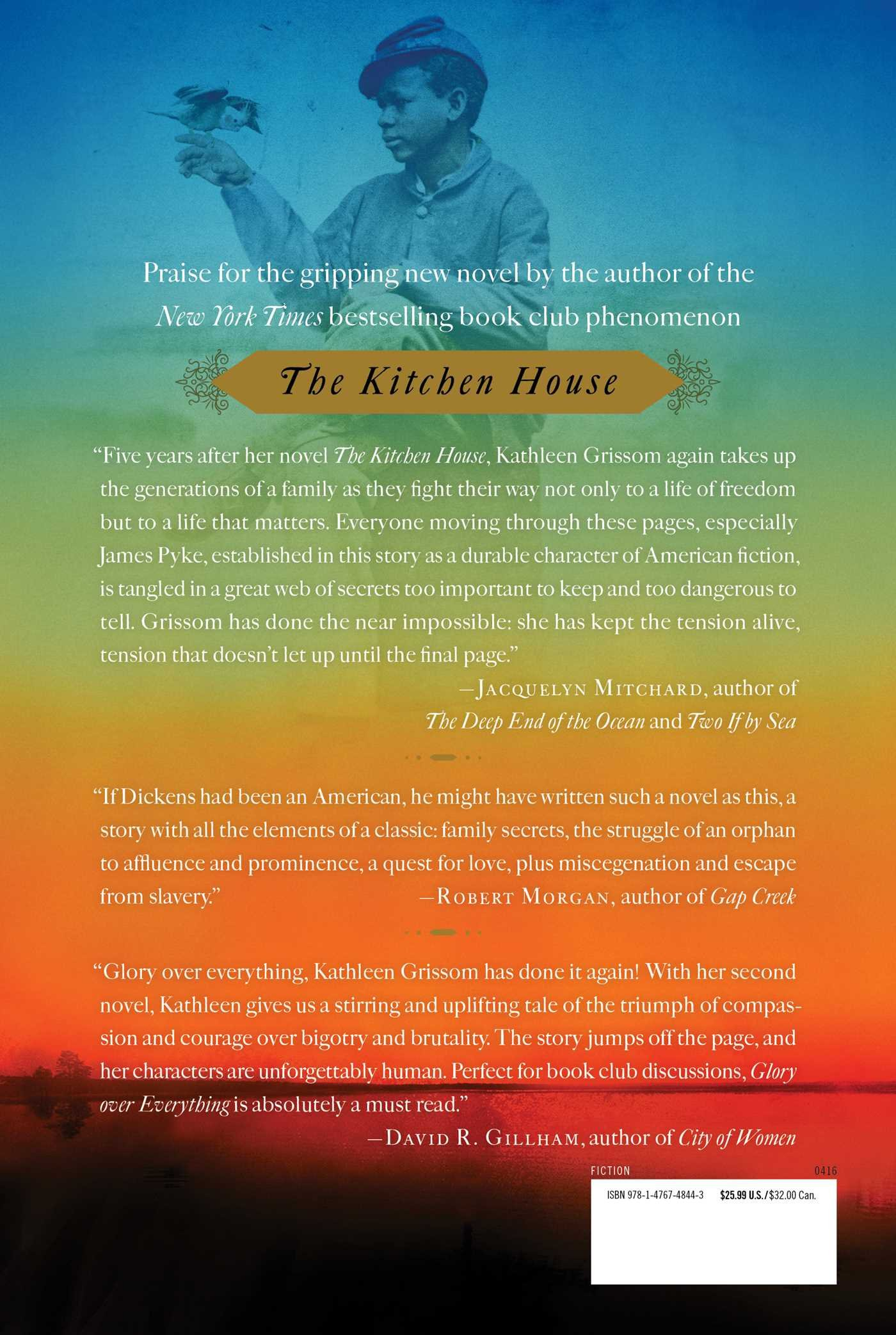 Glory Over Everything: Beyond The Kitchen House: Kathleen Grissom:  9781476748443: Amazon.com: Books
