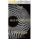 The Wayfaring Stranger: Part One: Worm