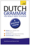 Dutch Grammar You Really Need to Know: Teach Yourself (Teach Yourself Language Reference Book 3) (English Edition)