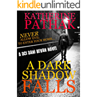 A Dark Shadow Falls: A serial killer thriller (The DCI Dani Bevan Detective novels Book 3)