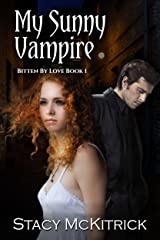 My Sunny Vampire (Bitten by Love Book 1) Kindle Edition