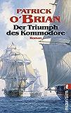 Der Triumph des Kommodore (Ein Jack-Aubrey-Roman 17) (German Edition)