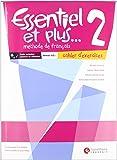 Essentiel et Plus, 2º ESO : cahier d'exercices