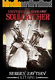 Universe ICS: Soulcatcher. LitRPG series. Book I