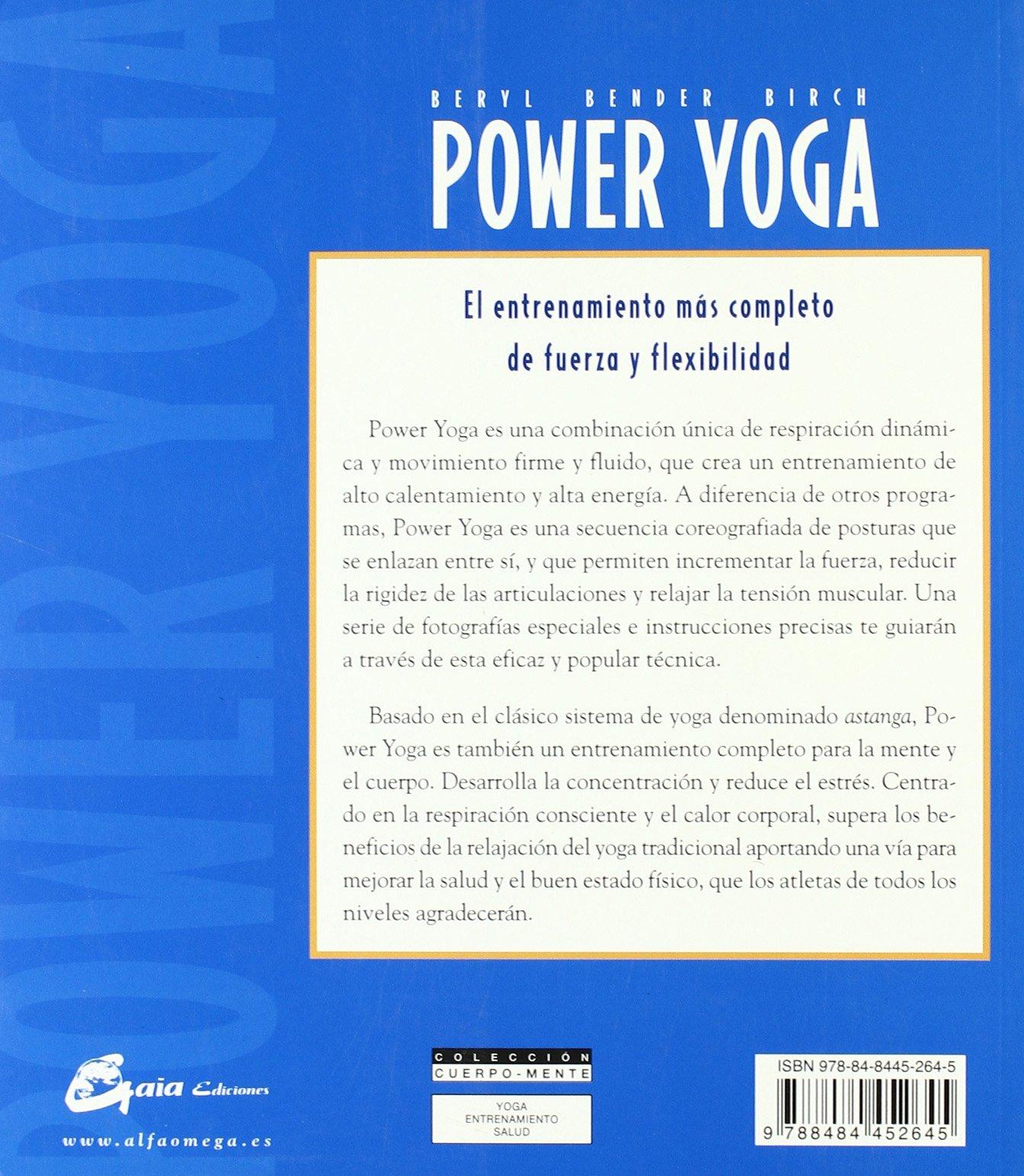 Power yoga: El entrenamiento mas completo de fuerza y ...