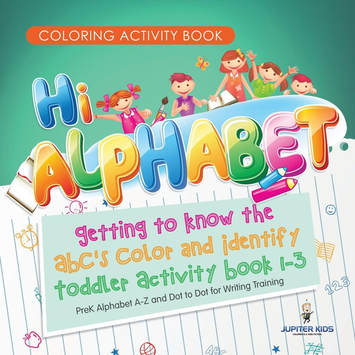 Coloring Activity Book. Hi Alphabet! Getting to Know the ...