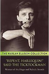"""""""Repent, Harlequin!"""" Said the Ticktockman Kindle Edition"""