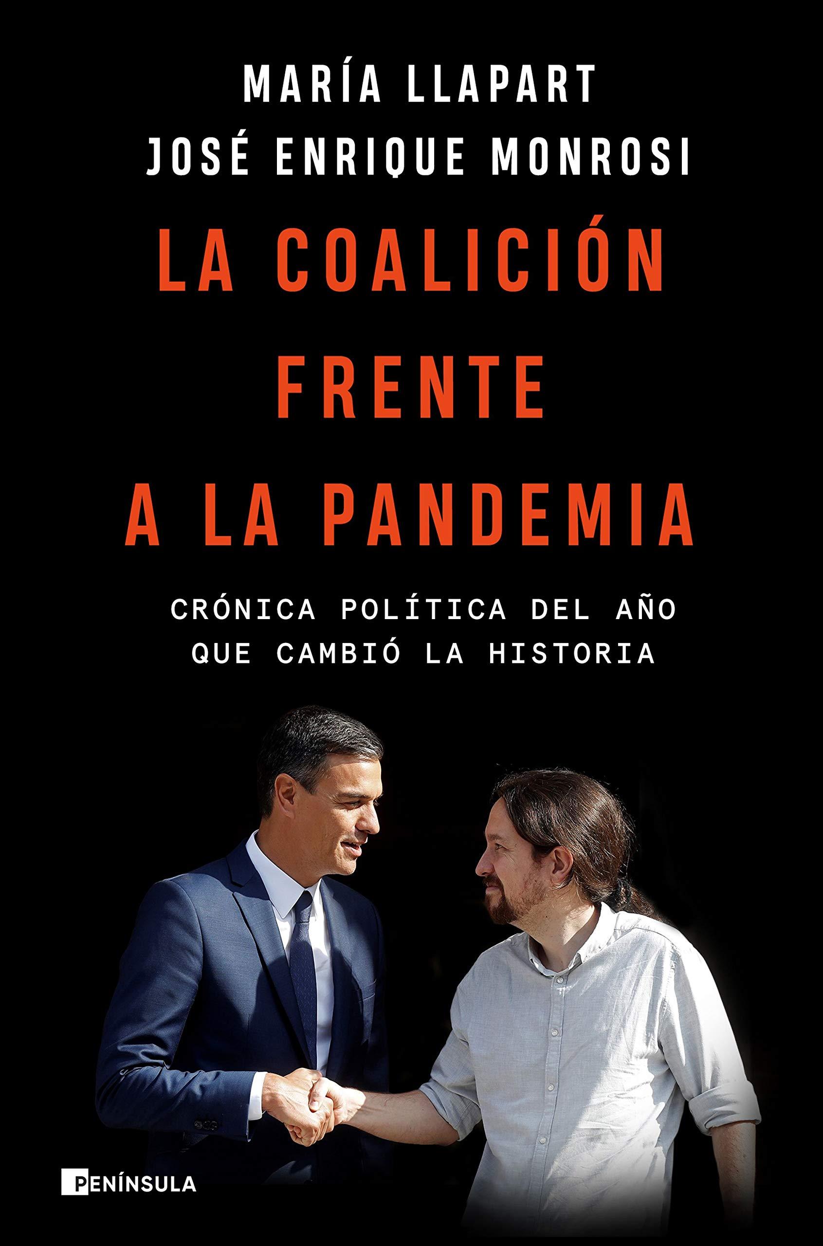La coalición frente a la pandemia: Crónica política del año ...