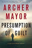 Presumption of Guilt: A Joe Gunther Novel (Joe Gunther Series)