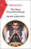 The Most Powerful of Kings (The Royal House of Axios Book 2)