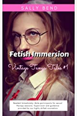 Fetish Immersion (Vintage Tanya Tales Book 1) Kindle Edition
