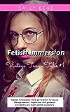 Fetish Immersion (Vintage Tanya Tales Book 1)
