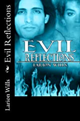 Evil Reflections Kindle Edition