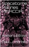 Spaceborne Marines MINACCIA: Author's Edition