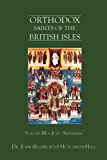 Orthodox Saints of the British Isles: Volume III — July - September