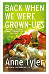 Back When We Were Grown-ups Kindle Edition