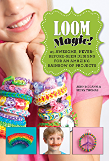 The loomatics interactive guide to the rainbow loom kindle loom magic 25 awesome never before seen designs for an amazing fandeluxe