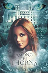 Among The Thorns (The Yampa Trilogy Book 1) Kindle Edition