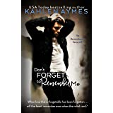 Don't Forget to Remember Me - Second Chance Bestfriends Romance: The Remembrance Series, Book 3 (The Remembrance Trilogy 2)