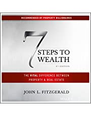 7 Steps to Wealth: The Vital Difference Between Property & Real Estate