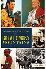 Colorful Characters of the Great Smoky Mountains Hardcover