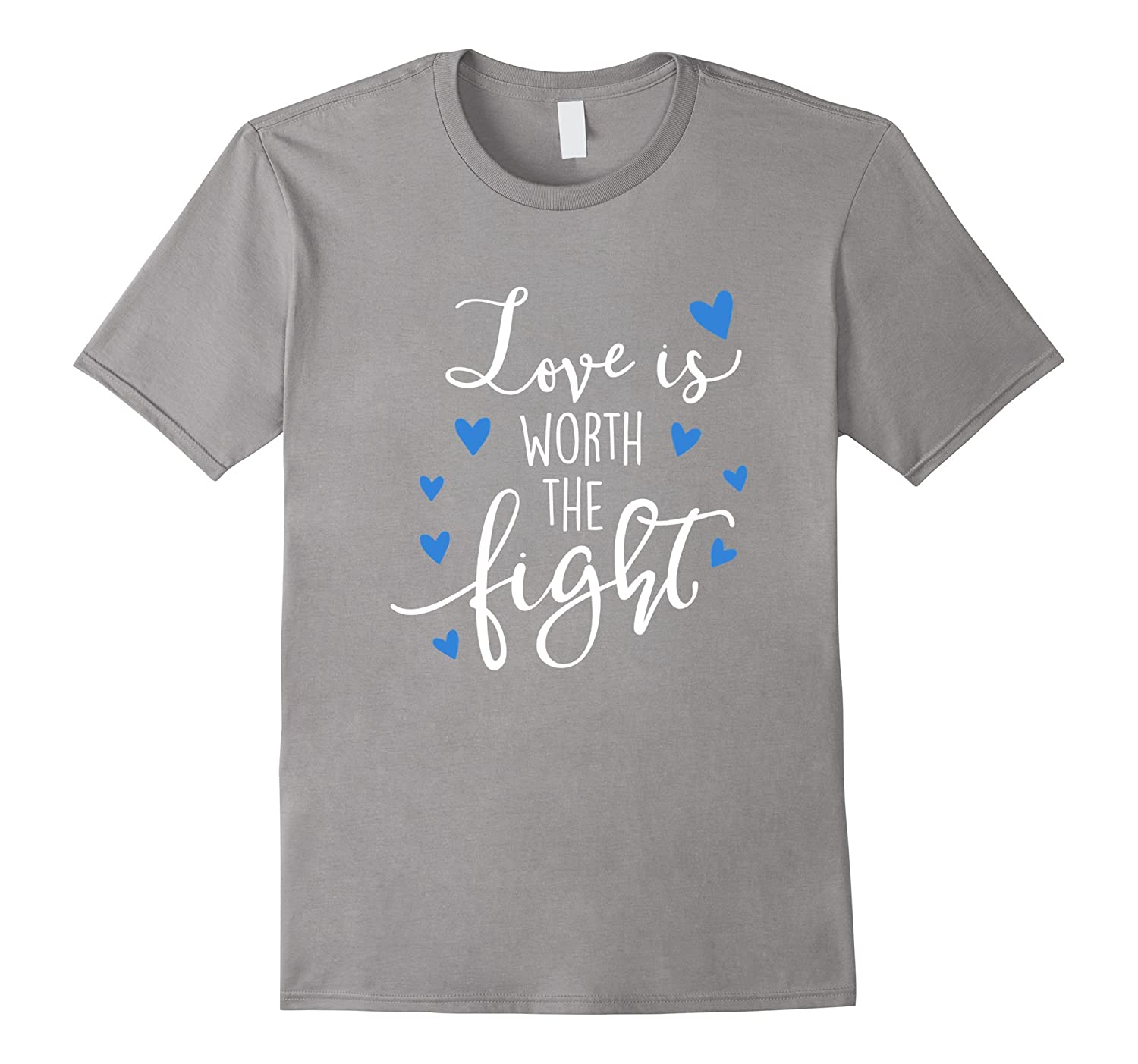 Love Is Worth The Fight Classic Fit TShirt-Art