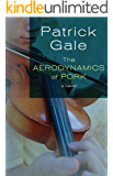 The Aerodynamics of Pork: A Novel