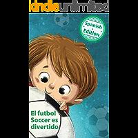 El futbol Soccer es divertido (Soccer is Fun) (Xist Kids Spanish Books)