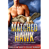 Matched to His Hawk: An M/M Mpreg Shifter Dating App Romance (The Dates of Our Lives Book 7)